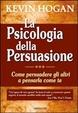 Cover of La psicologia della persuasione.