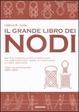 Cover of Il grande libro dei nodi