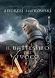 Cover of Il battesimo del fuoco