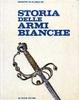 Cover of Storia delle armi bianche