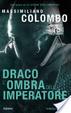 Cover of Draco. L'ombra dell'imperatore