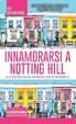 Cover of Innamorarsi a Notting Hill