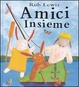 Cover of Amici insieme