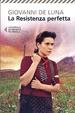 Cover of La resistenza perfetta