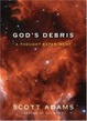 Cover of God's Debris