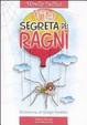 Cover of La vita segreta dei ragni