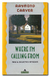 Cover of Where I'm Calling From