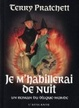 Cover of Je m'habillerai de nuit