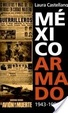 Cover of México armado 1943-1981