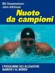 Cover of Nuoto da campioni. I programmi dell'allenatore numero 1 al mondo