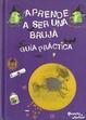 Cover of Aprende a ser una bruja