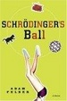 Cover of Schrodinger's Ball