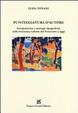 Cover of Punteggiatura d'autore. Interpunzione e strategie tipografiche nella letteratura italiana dal Novecento a oggi