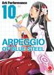 Cover of Arpeggio of Blue Steel vol. 10