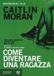 Cover of Come diventare una ragazza