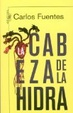 Cover of La cabeza de la hidra/ The Hydra Head