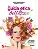 Cover of La guida etica alla bellezza