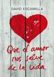 Cover of Que el amor nos salve de la vida