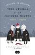 Cover of Tres abuelas y un cocinero muerto