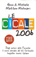 Cover of Le cicale 2006