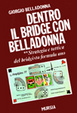 Cover of Dentro il bridge con Belladonna