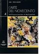 Cover of L'arte del Novecento dall'espressionismo al multimediale, Vol. IV