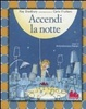 Cover of Accendi la notte