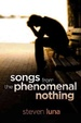 Cover of Songs from the Phenomenal Nothing