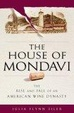 Cover of The House of Mondavi