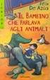Cover of Il bambino che parlava agli animali