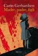Cover of Madre, padre, figli