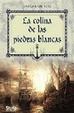 Cover of LA COLINA DE LAS PIEDRAS BLANCAS