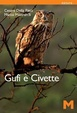 Cover of Gufi e civette