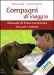 Cover of Compagni di viaggio. Manuale di felice convivenza tra cani e umani