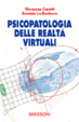 Cover of Psicopatologia delle realtà virtuali
