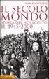 Cover of Il secolo mondo. Storia del Novecento - vol. 2