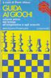 Cover of Guida ai giochi - volume primo
