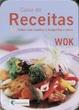 Cover of Caixa de Receitas: Wok