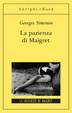 Cover of La pazienza di Maigret