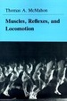 Cover of Muscles, Reflexes, and Locomotion