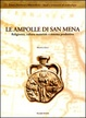 Cover of Le ampolle di san Mena