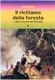 Cover of Il richiamo della foresta e altri racconti del Klondike
