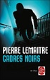 Cover of Cadres noirs