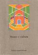 Cover of Museo e cultura