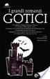 Cover of I grandi romanzi gotici