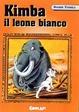 Cover of Kimba il leone bianco - Vol. 2