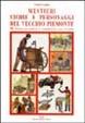 Cover of Mestieri, storie e personaggi del vecchio Piemonte