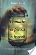 Cover of Cronache di piccoli miracoli