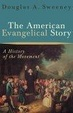Cover of The American Evangelical Story