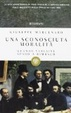 Cover of Una sconosciuta moralità. Quando Verlaine sparò a Rimbaud